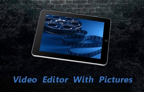 视频编辑与图片提示