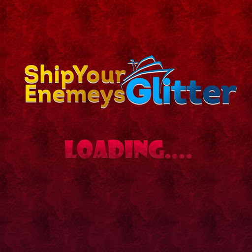 Ship Your Enemeys Glitter