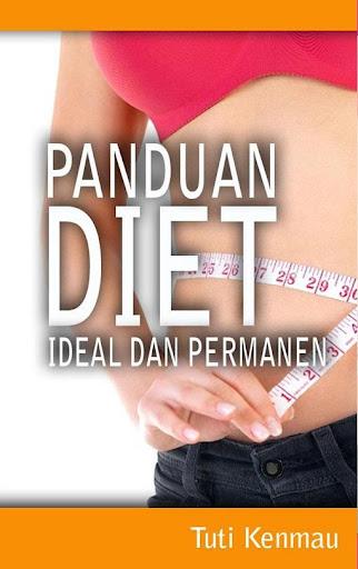 DIET: Ideal dan Permanen