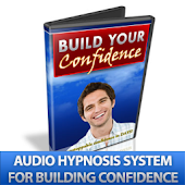 Build Confidence by Hypnosis