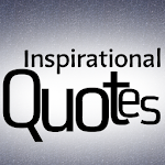 Inspiratio​nal Quotes