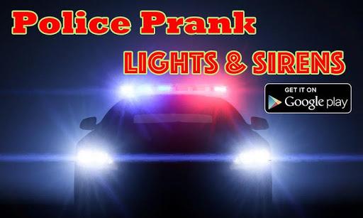 Police Lights Sirens Prank