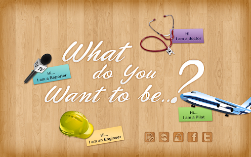 What do You Want To Be ? - screenshot thumbnail