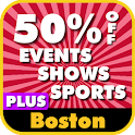 50% Off Boston Events PLUS