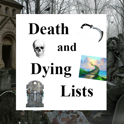 Death and Dying Lists