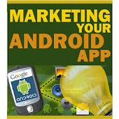 Marketing Your Android App