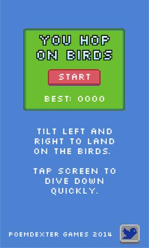 You Hop On Birds