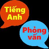 Tiếng Anh phỏng vấn song ngữ