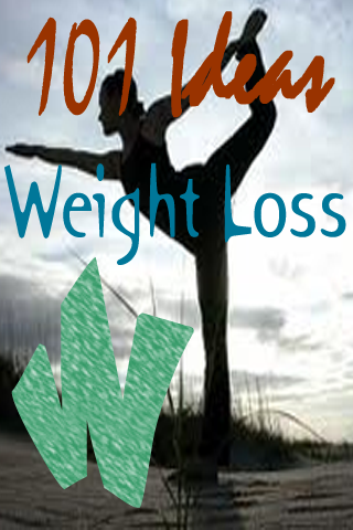 101 Weight Loss Ideas