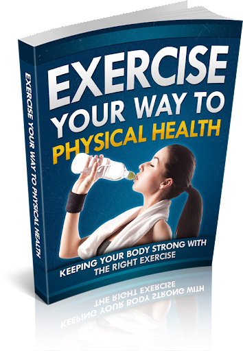 Exercise Your Way To Health
