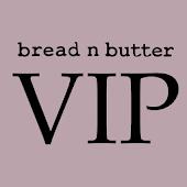 bread n butter VIP Programme