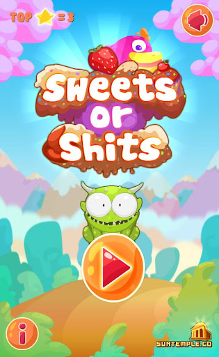 Sweets or Shits