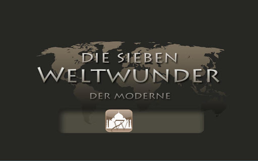 Die 7 Weltwunder der Moderne