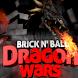 Brick n' Ball - Dragon Wars
