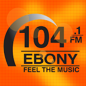 Ebony 104.1FM Feel the Music