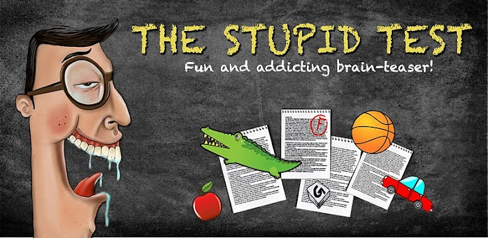 The Stupid Test 1.55 apk