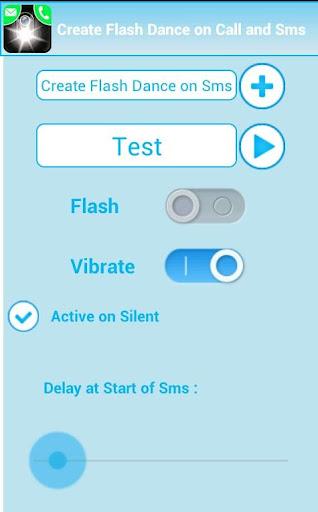 Create Flash Dance on Call Sms