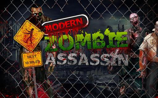 Modern Zombie Assasin 2015