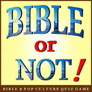 Bible or Not® Bible Quiz Game for PC and MAC