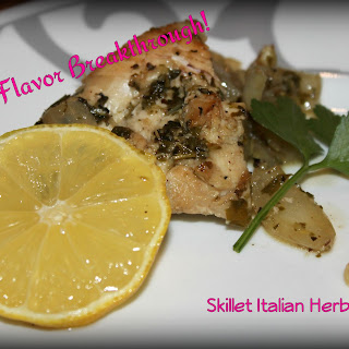 Skillet Italian Herbed Chicken.