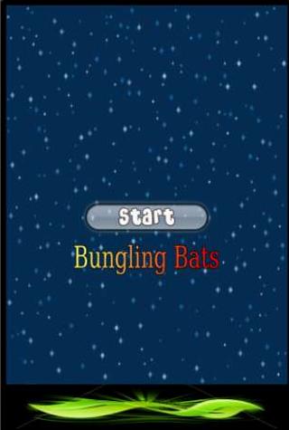Bungling Bats