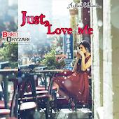 Novel Cinta Just Love Me