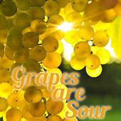 Grapes Are Sour Pro