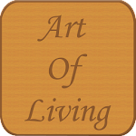 Art of Living Quotes