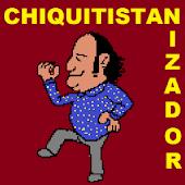 Chiquitistanizador
