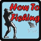 How To Fishing