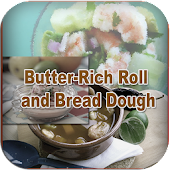 Butter Rich Roll & Bread Dough