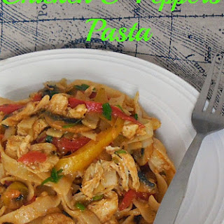 Chicken and Peppers Pasta.