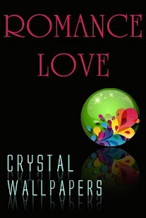 Crystal Romance Love Wallpaper - screenshot thumbnail