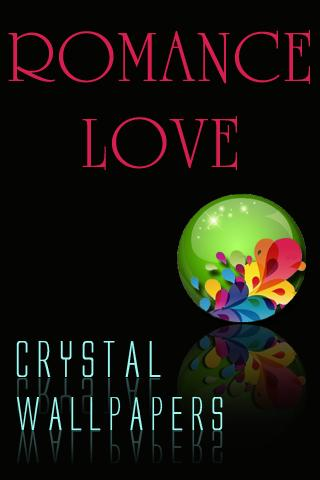 Crystal Romance Love Wallpaper - screenshot