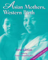 Asian Mothers, Western Birth - New Edition