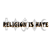 Religion is Hate
