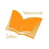 Streszczenia Lektur