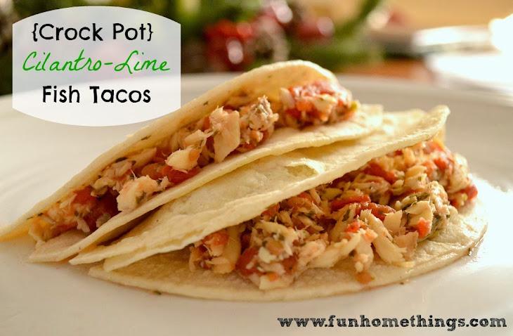 {Crock Pot} Cilantro-Lime Fish Tacos Recipe