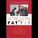 Ultra-Fat to Ul... (本 ebook 书)