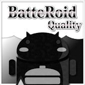 BatteRoidQuality