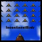 Incontinent Birds