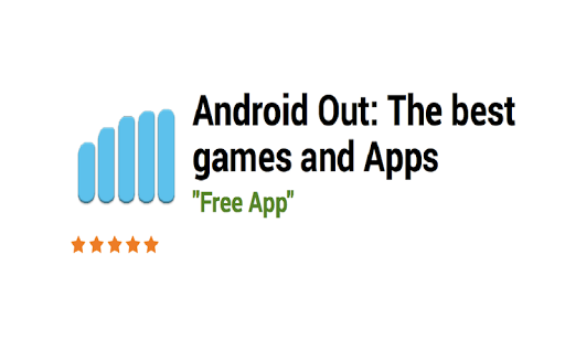 Android Out: The Best Apps
