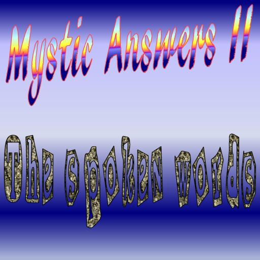 Mystic Answers II