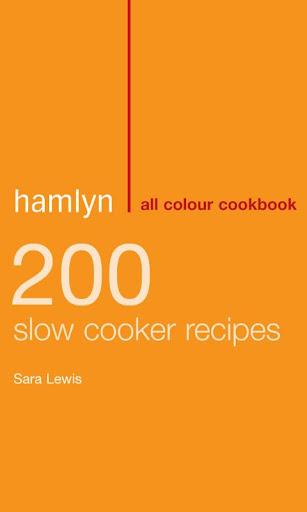 200 Hamlyn Slow Cooker Recipes