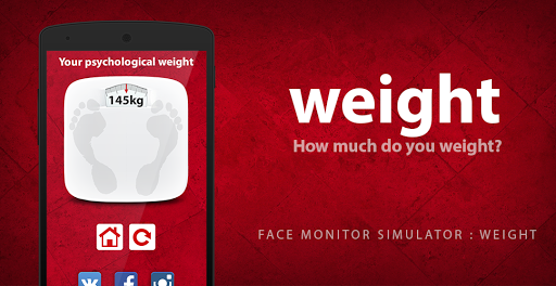 Face Monitor: Weight