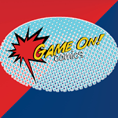 Game On! Comics