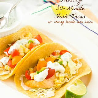 Healthy 30-Minute Fish Tacos with Cherry Tomato Corn Salsa.