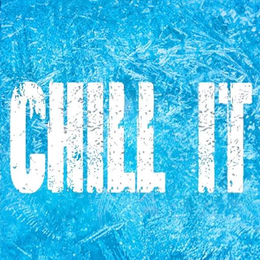 Chill It