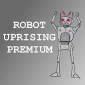 Robot Uprising Y. D. PREMIUM