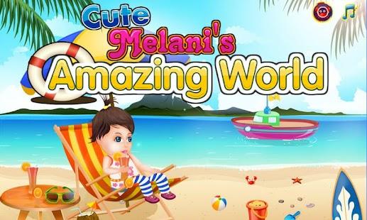 Baby Melanie Amazing World
